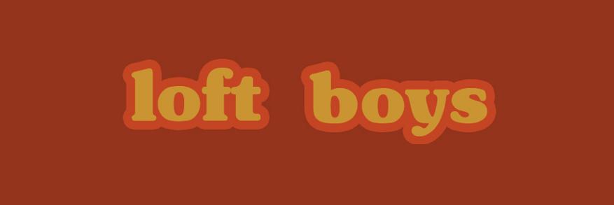Loft Boys - Löfft