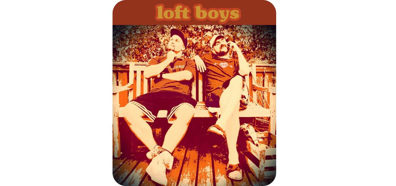 Loft Boys Löfft